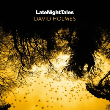 David Holmes - Late Night Tales by David Holmes: Composition, Guitar, Mix, Production