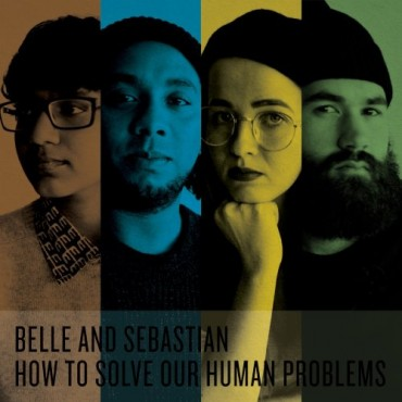 How To Solve Our Human Problems by Belle & Sebastian: Production, Keyboards